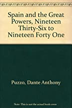 Spain and the Great Powers, Nineteen Thirty-Six to Nineteen Forty One