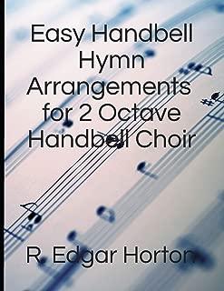 Easy Handbell Hymn Arrangements for 2 Octave Handbell Choir