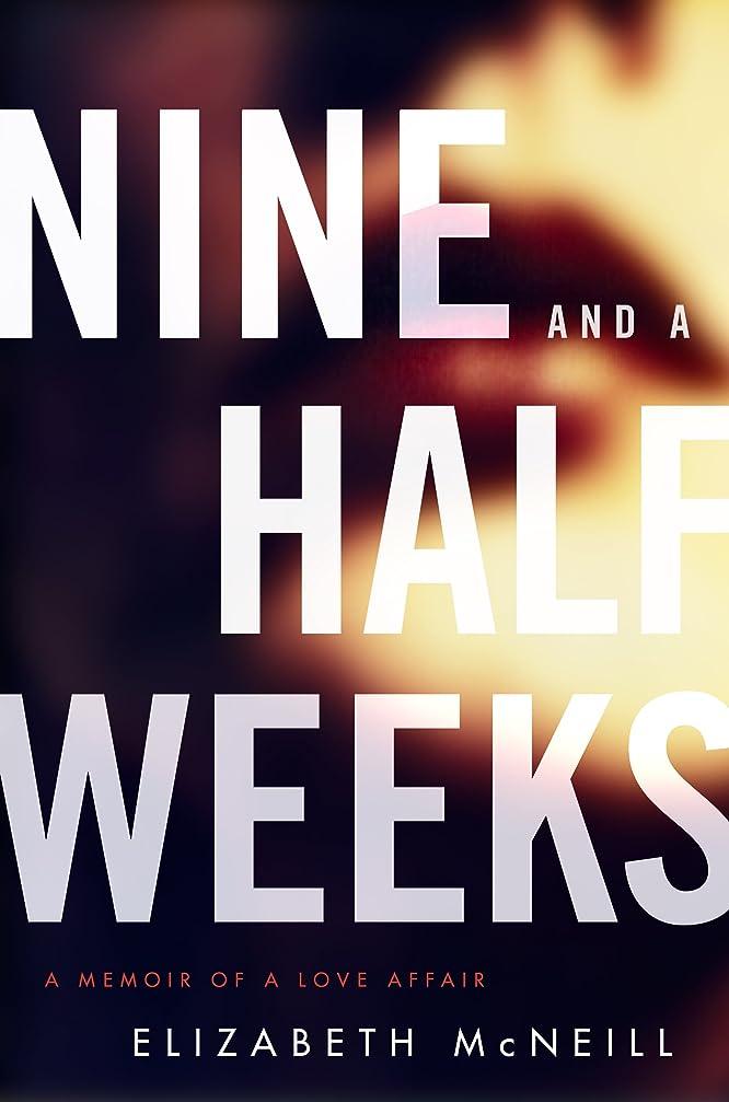 ベルベット口径服を着るNine and a Half Weeks: A Memoir of a Love Affair (P.S.) (English Edition)
