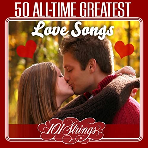 50 greatest love songs of all time