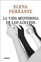 La vida mentirosa de los adultos / The Lying Life of Adults (Spanish Edition)