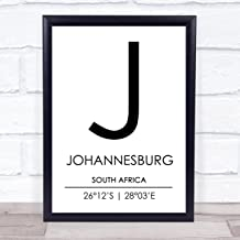 Johannesburg South Africa Coordinates World City Travel Quote Wall Art Print