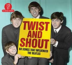 Twist And Shout - 60 Songs That