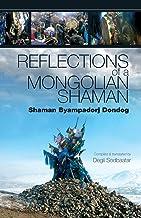 Reflections of a Mongolian Shaman