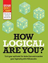 How Logical Are You? (Brain Boot Camp)