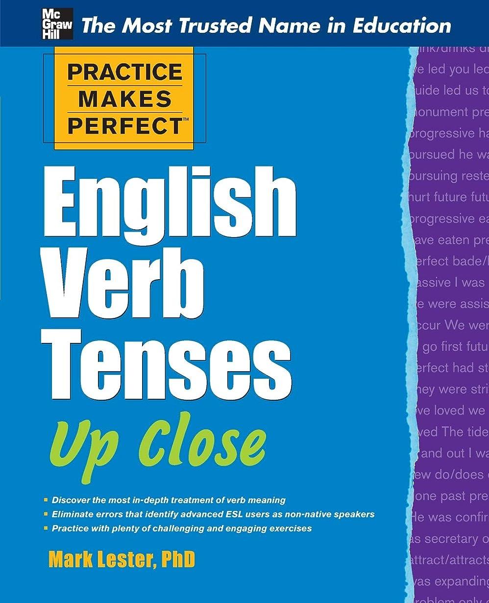 アシュリータファーマン複合迫害Practice Makes Perfect English Verb Tenses Up Close (Practice Makes Perfect Series)