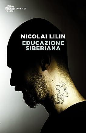 Educazione siberiana (La trilogia siberiana Vol. 1)
