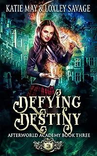Defying Destiny: A Reverse Harem Academy Romance