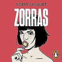 Zorras [Foxes]