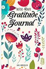The Five-Minute Gratitude Journal: A One-Year Journal Paperback