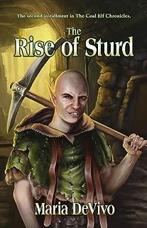 The Rise of Sturd (The Coal Elf Chronicles Book 2)