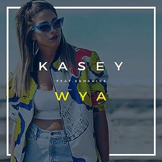 Wya (Where Ya) [feat. Sunshine Walker]