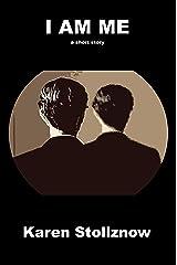 I Am Me: A Short Story Kindle Edition