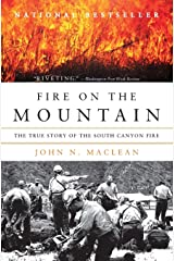 Fire on the Mountain: The True Story of the South Canyon Fire Paperback