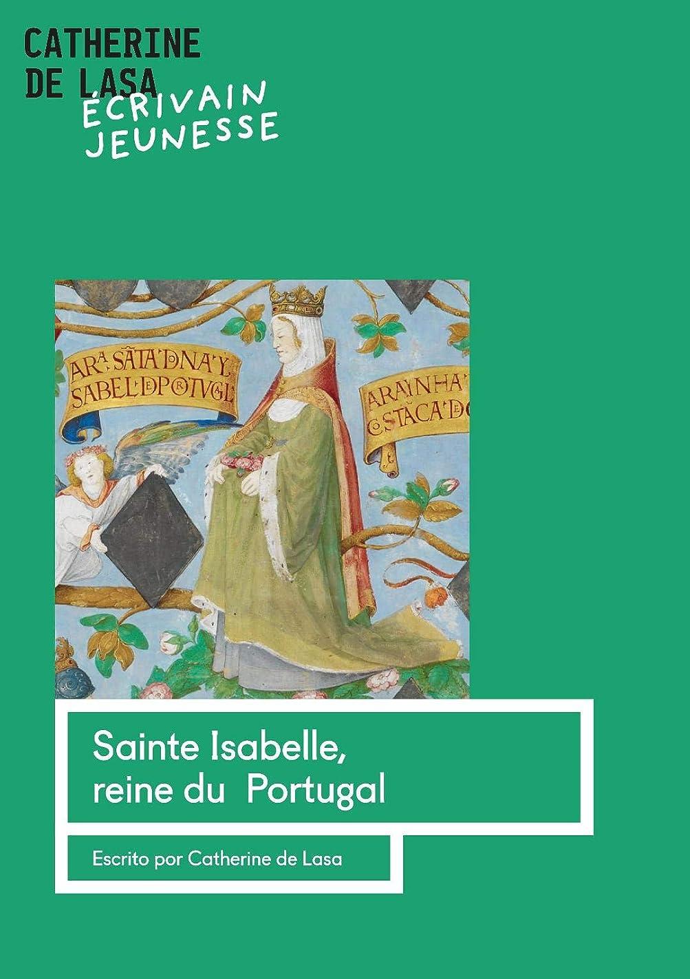 クラックポット結び目中にSainte Isabelle, reine du Portugal (French Edition)