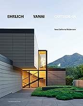 Ehrlich Yanai Outside-In: New California Modernism