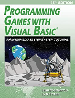Programming Games with Visual Basic: An Intermediate Step by Step Tutorial