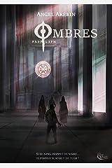 Ombres: Roman fantastique Format Kindle