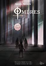 Ombres: Roman fantastique