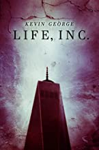 Life, Inc.: a futuristic sci fi technothriller