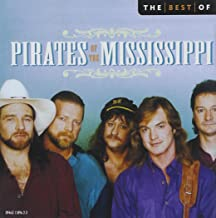 The Best Of The Pirates Of The Mississippi