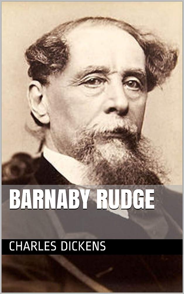 緩める加速する扱いやすいBarnaby Rudge (English Edition)