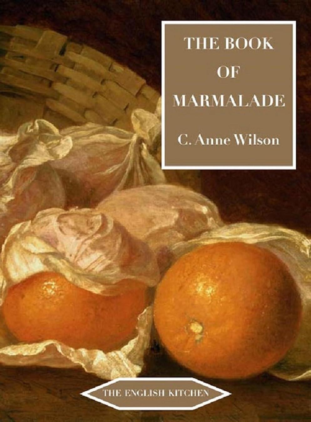 簡単なバブルショッピングセンターThe Book of Marmalade (English Kitchen) (English Edition)