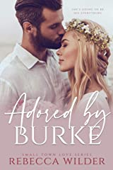 Adored by Burke: A BBW Romance Kindle Edition