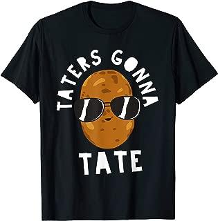 Taters Gonna Tate Funny Potato Tater Tot Foodie Gift T-Shirt