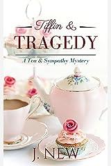 Tiffin & Tragedy: A Tea & Sympathy Mystery Kindle Edition