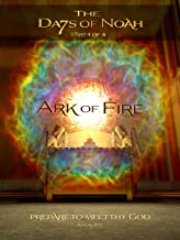 Best The Days of Noah: Ark of Fire - Part 4 of 4 Review