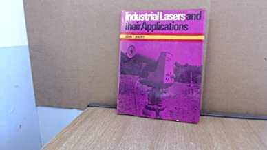 Industrial Lasers and Their Applications