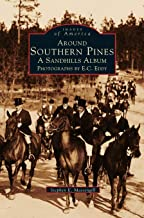 Around Southern Pines: A Sandhills Album
