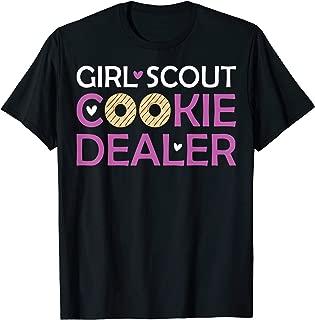 Funny Cookie Dealer T Shirt For Cookie dealer