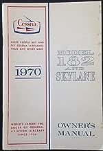 Cessna 1970 Model 182 and Skylane Owner's Manual