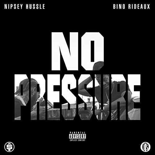 None of This [Explicit] by BINO RIDEAUX & NIPSEY HUSSLE on