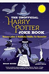 The Unofficial Harry Potter Joke Book: Raucous Jokes and Riddikulus Riddles for Ravenclaw (English Edition) eBook Kindle
