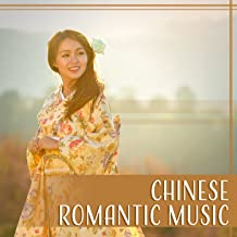 Chinese Romantic Music – Sentimental Instrumental, Ambient Serenity, Love Song