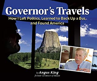 Governor's Travels: How I Left Politics, Learned to Back Up a Bus, and Found America