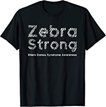 Zebra Strong - Ehlers Danlos Syndrome EDS Awareness Shirt