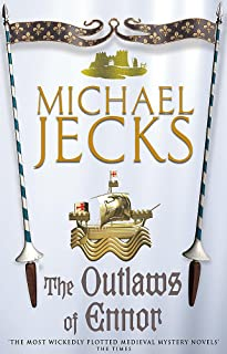 The Outlaws of Ennor (Last Templar Mysteries 16): A devishly plotted medieval mystery