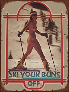 Ski Your Buns Off Vintage Sticker Reproduction Steel Sign bar Decor