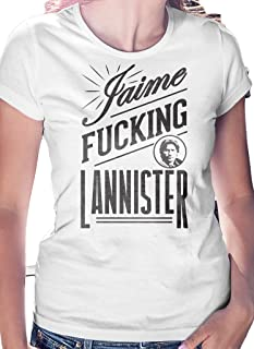 LeRage Shirts Jaime Fucking Lannister Funny T-Shirt Women's
