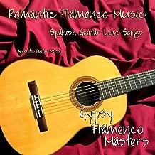 Romantic Flamenco Music, Spanish Guitar Love Songs, Acoustic Guitar Music