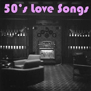 50's Love Songs
