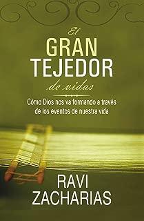 El gran tejedor de vidas: Cómo Dios nos va formando a través de los eventos de nuestra vida (Spanish Edition)