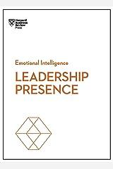 Leadership Presence (HBR Emotional Intelligence Series) Kindle Edition