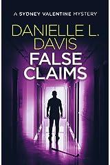 False Claims (A Sydney Valentine Mystery Book 4) Kindle Edition