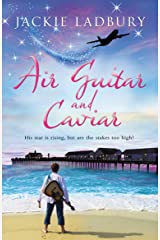 Air Guitar and Caviar. Snuggle down for a heart-warming love story with a good pinch of humour.: Dylan's star is shining bright but are the stakes too high? (Blue Skies Book 1) Kindle Edition