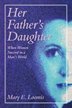 Her Father's Daughter: When Women Succeed in a Man's World